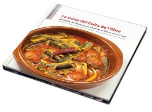 ATUREBRE. Associació Turisme Rural Comarques de l´Ebre > notícies > El llibre ´La cuina del Delta de l´Ebre´, guanya la primera fase del concurs Gourmand World Cookbook Awards