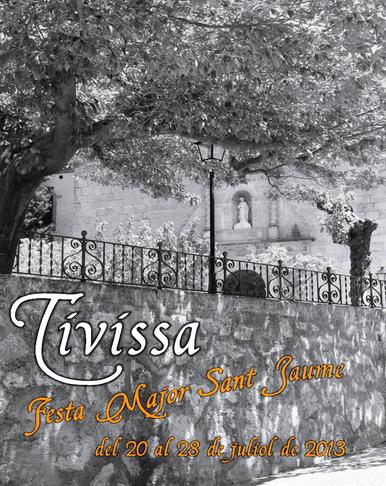 ATUREBRE. Associació Turisme Rural Comarques de l´Ebre > actividades > FIESTAS MAYORES 2013 TIVISSA.<br>Del 20 al 28 de Julio