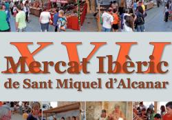 XVII MERCAT IBÈRIC DE SANT MIQUEL A ALCANAR. 28 i 29 de setembre
