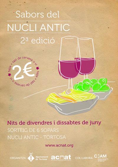 ATUREBRE. Associació Turisme Rural Comarques de l´Ebre > activitats > Sabors del Nucli Antic. Ruta de tapes a Tortosa<br>14, 15, 21, 22, 28 i 29 de juny
